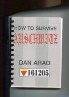 How To Survive Auschwitz. - Alte Bücher