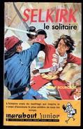 """ SELKIRK Le Solitaire "", Par Willy BOURGEOIS - MJ 161 - E.O. - Récit. - Marabout Junior"