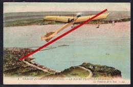 76 LE HAVRE -- Grande Quinzaine D'Aviation _ Le Havre - Trouville - Deauville _ La Traversée De La Baie. - Meetings