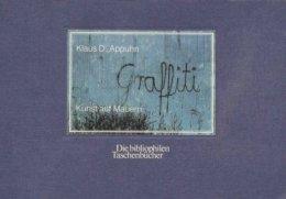 Graffiti. Kunst Auf Mauern. - Bücher, Zeitschriften, Comics