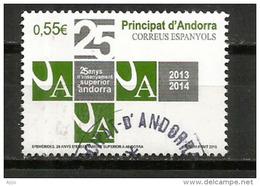 Enseignement Superieur En Andorre Depuis 25 Ans,  Un Timbre Oblitéré, 1 ère Qualité, Cachet Rond - Gebraucht