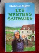 Les Menthes Sauvages (Christian Signol) éditions France Loisirs De 1986 - Libri, Riviste, Fumetti