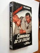 FLEUVE NOIR ESPIONNAGE N° 124  COMMANDO DE LA COLERE  M.G. BRAUN  E.O. 1957 - Fleuve Noir