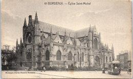 33 BORDEAUX - Vue Lattéral De L'église Saint Michel - - Bordeaux
