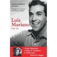 LUIS MARIANO UNE VIE - Livres, BD, Revues