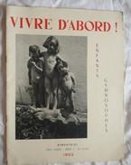Ancienne Revue VIVRE D'ABORD 1952 Naturisme Femme Nue Homme Nu Nus Erotique Pin'up - Erotic (...-1960)