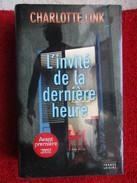 L'invité De La Dernière Heure (Charlotte Link) éditions France Loisirs De 2006 - Books, Magazines, Comics