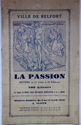 """Religion - Livret """"La Passion"""", Ville De Belfort (90) - 1933 - Programmes"""