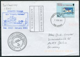 2003 Antarctic Antarctica MV GRIGORIY MIKHEEV Russia Ship Cover. B.A.T. Port Lockroy, Gerlache Strait - British Antarctic Territory  (BAT)