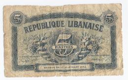 REPUBLIQUE LIBANAISE - 5 PIASTRES -  15 JUILLET 1942 - - Libano