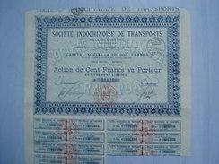 Societe Indochinoise De Transports  Capital 4.200.000 Saigon,  Action De 100frs  14 Coupons - Transports