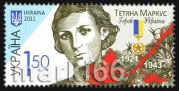 Ukraine - 2011 - Heroes Of Ukraine - Tetiana Markus (1921-1943) - Mint Stamp - Ukraine