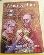 VATICANO 2008  ANNO PAOLINO CARTE TELEFONICHE VATICANE FIOR DI STAMPA