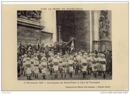 Paris . 11 Novembre 1918 . Le Drapeau Du Sacré Coeur à L' Arc De Triomphe . Fanfare .  RARE . - Arc De Triomphe