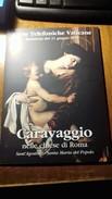 VATICANO 2010  CARAVAGGIO NELLE CHIESE DI ROMA CARTE TELEFONICHE VATICANE FIOR DI STAMPA
