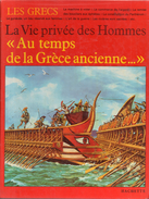 La Vie Privée Des Hommes- Au Temps Dela Grèce Ancienne... - Par Pierre Miquel - Illustr. : Pierre Probst - Unclassified