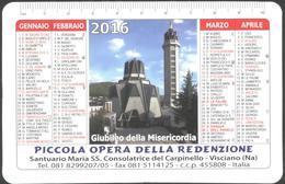 CALENDARIO 2016 Piccola Opera Della Redenzione - Santuario Maria SS. Consolatrice Del Carpinello - Visciano (NA) - Other Collections