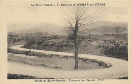 81)  MURAT  Sur  VEBRE - Environs Route De Saint  Gervais Tournant De  Cabrier - France