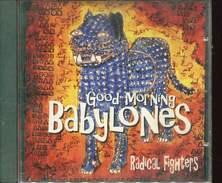 Cd   Good Morning Babylones Radical Fighters - Reggae