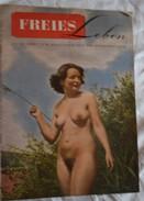 Ancienne Revue FREIESLEBEN Naturisme Femme Nue Homme Nu Nus Erotique Pin'up - Erotic (...-1960)