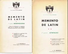 Memento De Latin (2 Volumes, Morphologie Et Syntaxe) Par R. Marzelle, Prof Au Lycée De Garçons De Rennes (1956) - Livres, BD, Revues