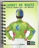CYCLISME - TOUR DE FRANCE - CARNET - 2011 - PMU - 60 Pages. - Cyclisme