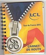 CYCLISME - TOUR DE FRANCE - CARNET - 2015 - PMU - 60 Pages. - Cyclisme