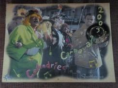 CARNAVAL DE DUNKERQUE CALENDRIERS ANNEE  2003   NOMBREUSES PHOTOS DE LA BANDE DES PECHEURS - Carnaval