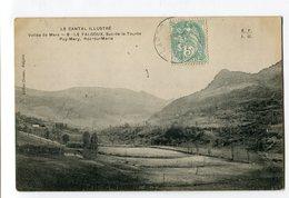 Ref 199 - Vallée De Mars - LE FALGOUX - Suc-de-la-Tourte - Puy-Mary - Roc-du-Merle (1905) - Sonstige Gemeinden