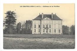 LE CHATELIER  (cpa 35)    Château De La Foltière -     - L 1 - Le Châtellier