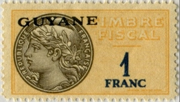 !!! GUYANE : N°86. TIMBRE FISCAL A 1F DE 1945, TYPE DE FRANCE IMPRIME AU BRESIL. NEUF ** - Neufs
