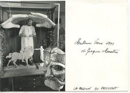 """Jacques Monestier """"La Passion Du Présent (Sculpteur D'automates) Meilleurs Voeux 1991 (marionnettes) Carte Photo - Sculpturen"""