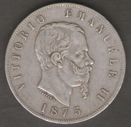 ITALIA 5 LIRE 1875 VITTORIO EMANUELE II AG SILVER - 1861-1946 : Regno