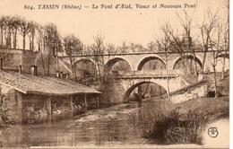 69. Tassin. Le Pont D'alaï. Vieux Et Nouveau Pont - France