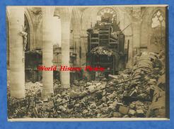 Photo Ancienne - PERONNE - Intérieur De L'Eglise En Ruines - Somme WW1 Bataille - Guerre, Militaire
