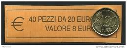 ITALIA  2014 - ROLL 20 CENT  ORIGINALE ZECCA - DATA VISIBILE - FDC - Rotolini