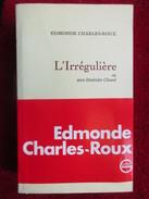 L'irrégulière Ou Mon Itinéraire Chanel (Edmonde Charles-Roux) éditions Bernard Grasset De 1974 - Libri, Riviste, Fumetti
