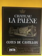 2676 - Château La Palene T 1978 Côtes Du Castillon - Bordeaux