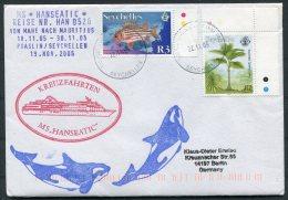 2005/6 MS HANSEATIC Hapag Lloyd Ship Cover. Seychelles Mahe Mauritius - Seychelles (1976-...)