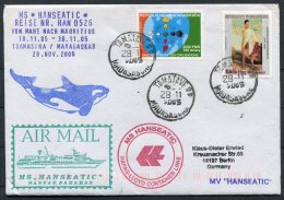 2005/6 MS HANSEATIC Hapag Lloyd Ship Cover. Madagascar Toamasina, Signed By Doctor - Madagascar (1960-...)