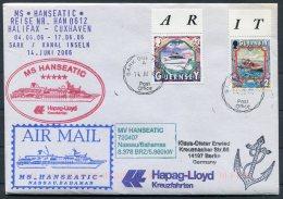 2006 MS HANSEATIC Hapag Lloyd Ship Cover. Sark Guernsey - Guernsey