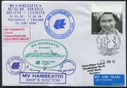 2006 MS HANSEATIC Hapag Lloyd Ship Cover. GB Portsmouth. Signed By Ship's Doctor - 1952-.... (Elizabeth II)