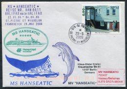 2006 MS HANSEATIC Hapag Lloyd Ship Cover. SPM St Pierre Et Miquelon Dolphin - St.Pierre & Miquelon