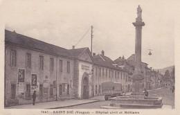 19V - 88 - Saint-Dié - Vosges - Hôpital Civil Et Militaire - N° 7667 - Saint Die