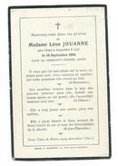 IMAGE PIEUSE..AVIS De DECES MEMENTO..Me Léon JOUANNE, Décédée En 1904, à L'âge De 56 Ans - Imágenes Religiosas