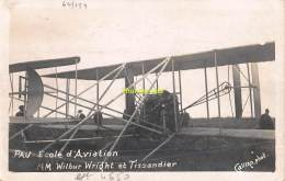 CPA  AVIATION  CARTE DE PHOTO PAU ECOLE D'AVIATION WILBUR WRIGHT ET TISSANDIER CALLIZO PHOTO - ....-1914: Précurseurs