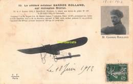 CPA  AVIATION  LE CELEBRE AVIATEUR GARROS ROLLAND SUR MONOPLAN BLERIOT - ....-1914: Precursori