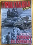 """""""Militaria Magazine"""" HS N°73 """"Automne 1944 - Combats En Lorraine"""" - Guerre 1939-45"""