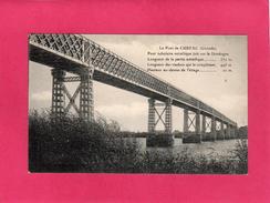 33 GIRONDE, Le Pont De CUBZAC, Pont Tubulaire Métallique, Pont Eiffel, La Dordogne - Cubzac-les-Ponts
