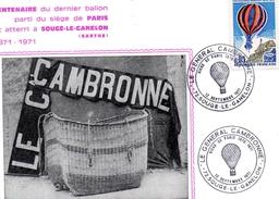 - 72 - SOUGE-le-GANELON. - Centenaire Du Dernier Ballon Parti De PARIS Et Atteri à SOUGE'LE-GANELON (1871-1971). - - Francia